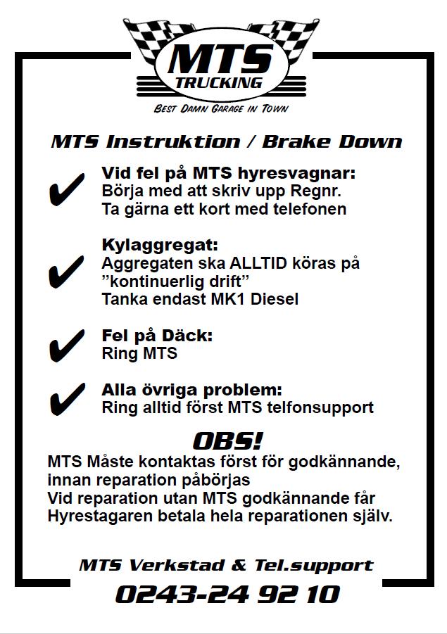 MTS Trucking Borlänge Axelmätning Service Reparation Uthyrning Verkstad Dubbelplansvagn SKAB VAK Training Partner Utbildning MTS Brake Down